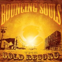Purchase Bouncing Souls - The Gold Record