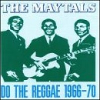 Purchase The Maytals - Do the Reggae 1966-70