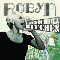 Purchase Robyn - Konichiwa Bitches CDM