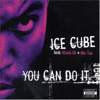 Purchase Ice Cube - You Can Do I t (Remix)