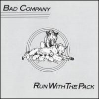 Purchase Bad Company - Run With The Pack