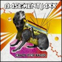 Purchase Basement Jaxx - Crazy Itch Radio (Advance)