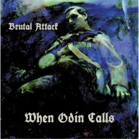 Purchase Brutal Attack - When Odin Calls