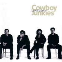 Purchase Cowboy Junkies - Lay It Dow n