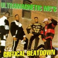 Purchase Ultramagnetic MC's - Critical Beatdown
