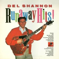 Purchase Del Shannon - Runaway Hits
