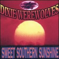Purchase Dixie Werewolves - Sweet Southern Sunshine