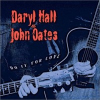 Purchase Hall and Oates - Do It For Love