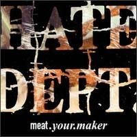 Purchase Hate Dept. - Meat.Your.Maker