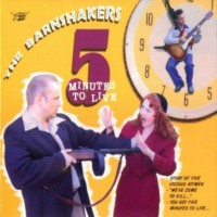 Purchase Barnshakers - 5 Minutes To live