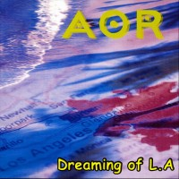 Purchase AOR - Dreaming Of LA