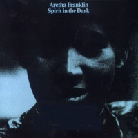 Purchase Aretha Franklin - Spirit in the Dark