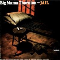 Purchase Big Mama Thornton - Jail