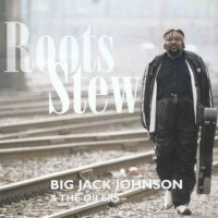 Purchase Big Jack Johnson - Roots Stew