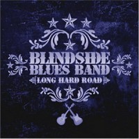 Purchase Blindside Blues Band - Long Hard Road