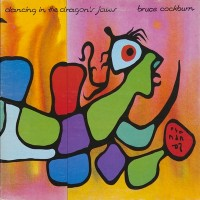 Purchase Bruce Cockburn - Dancing In The Dragon's Jaws