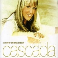 Purchase Cascada - A Never Ending Dream
