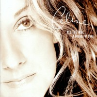 Purchase Celine Dion - ALL THE WAY... A Decade Of Song