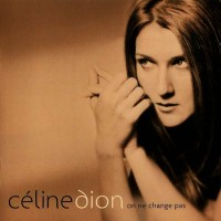 Purchase Celine Dion - On Ne Change Pas CD1