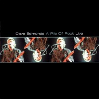 Purchase Dave Edmunds - A Pile Of Rock Live