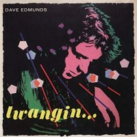 Purchase Dave Edmunds - Twangin'
