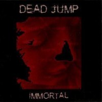 Purchase Dead Jump - Immortal
