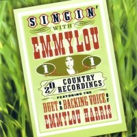 Purchase Emmylou Harris - Singin' With Emmylou, Vol. 1
