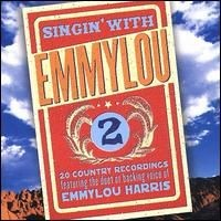 Purchase Emmylou Harris - Singin' With Emmylou, Vol. 2
