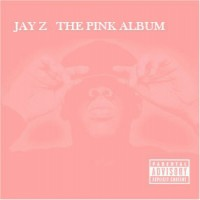 Purchase Jay-Z - The Pink Album