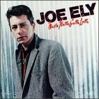 Purchase Joe Ely - Musta Notta Gotta Lotta