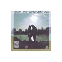Purchase McCoy Tyner - Song For My Lady