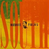 Purchase Robbie Fulks - South Mouth