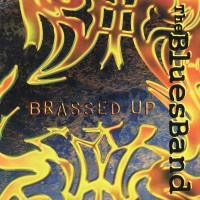 Purchase The Blues band - Brassed Up