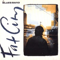 Purchase The Blues band - Fat City