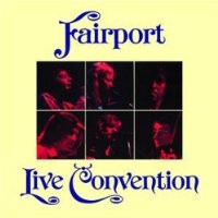 Purchase Fairport Convention - Live Convention