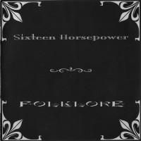 Purchase Sixteen Horsepower - Folklore