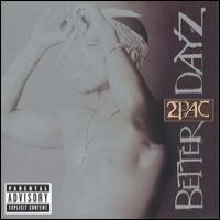 Purchase 2Pac - Better Dayz CD2