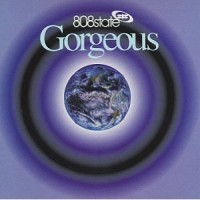 Purchase 808 State - Gorgeous