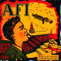 Purchase AFI - Shut Your Mouth and Open Your Eyes