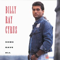 Purchase Billy Ray Cyrus - Some Gave All