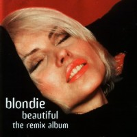 Purchase Blondie - Beautiful (The Remix Album)