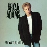 Purchase Bryan Adams - You Want It, You Got It