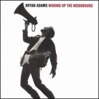 Purchase Bryan Adams - Waking Up The Neighbours
