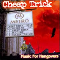 Purchase Cheap Trick - Music for Hangovers (Live)