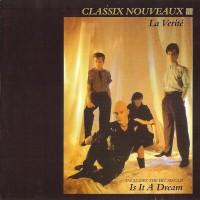 Purchase Classix Nouveaux - La Verité (Vinyl)