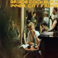 Purchase Bruce Cockburn - Inner City Front