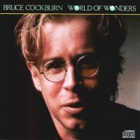 Purchase Bruce Cockburn - World Of Wonders
