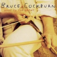 Purchase Cockburn, Bruce - Dart To The Heart