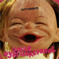 Purchase Happy Mondays - Uncle Dysfunktional