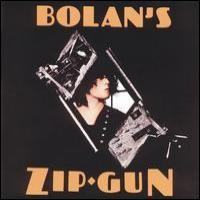 Purchase T. Rex - Bolan's Zip Gun